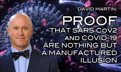 David Martin - Proof That SARS CoV2 and COVID-19 Are Nothing But A Manufactured Illusion
